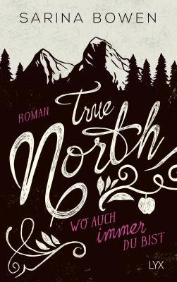 Cover-Bild True North - Wo auch immer du bist