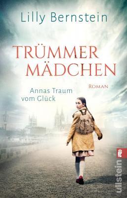 Cover-Bild Trümmermädchen – Annas Traum vom Glück