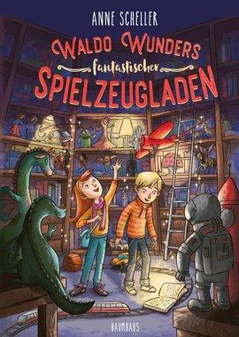 Cover-Bild Waldo Wunders fantastischer Spielzeugladen