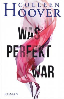 Cover-Bild Was perfekt war
