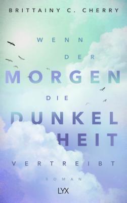 Cover-Bild Wenn der Morgen die Dunkelheit vertreibt