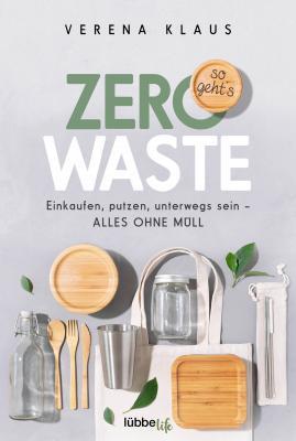 Cover-Bild Zero Waste - so geht´s