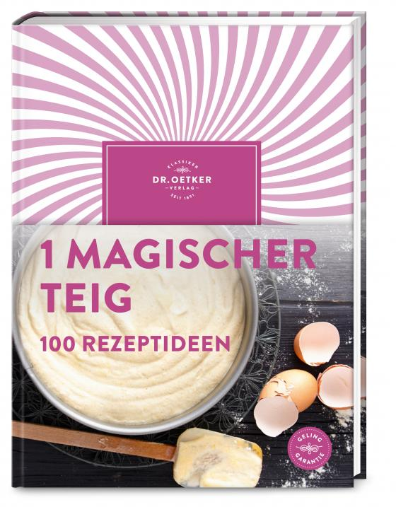 Cover-Bild 1 magischer Teig – 100 Rezeptideen