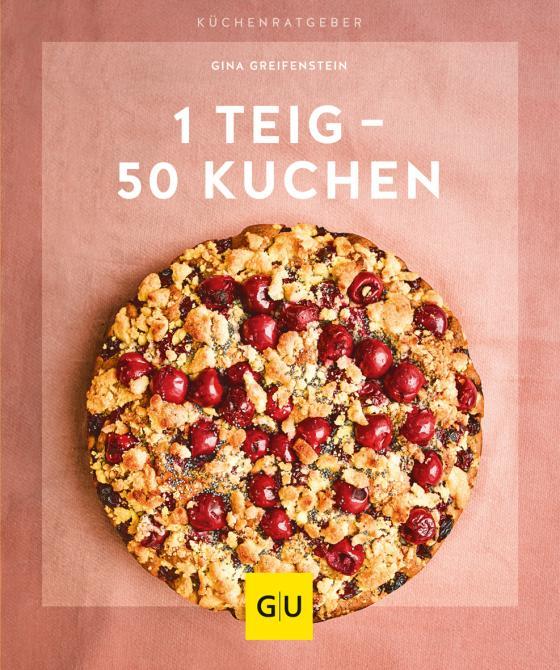 Cover-Bild 1 Teig – 50 Kuchen