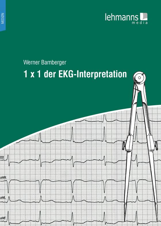 Cover-Bild 1 x 1 der EKG-Interpretation