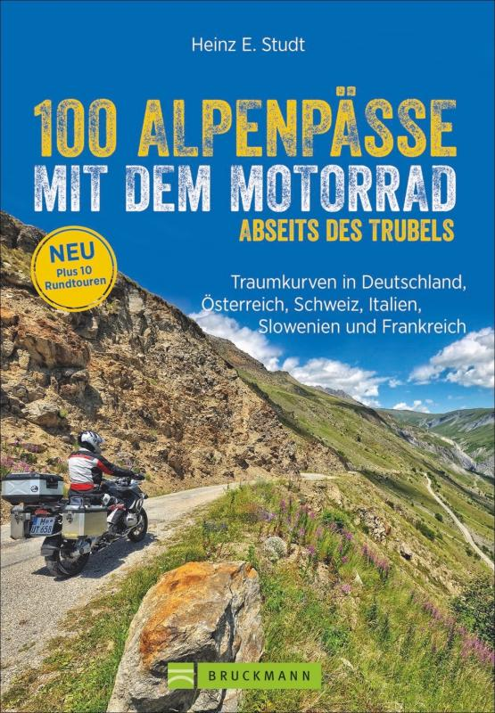 Cover-Bild 100 Alpenpässe mit dem Motorrad abseits des Trubels