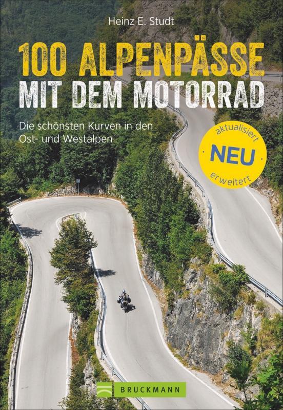 Cover-Bild 100 Alpenpässe mit dem Motorrad