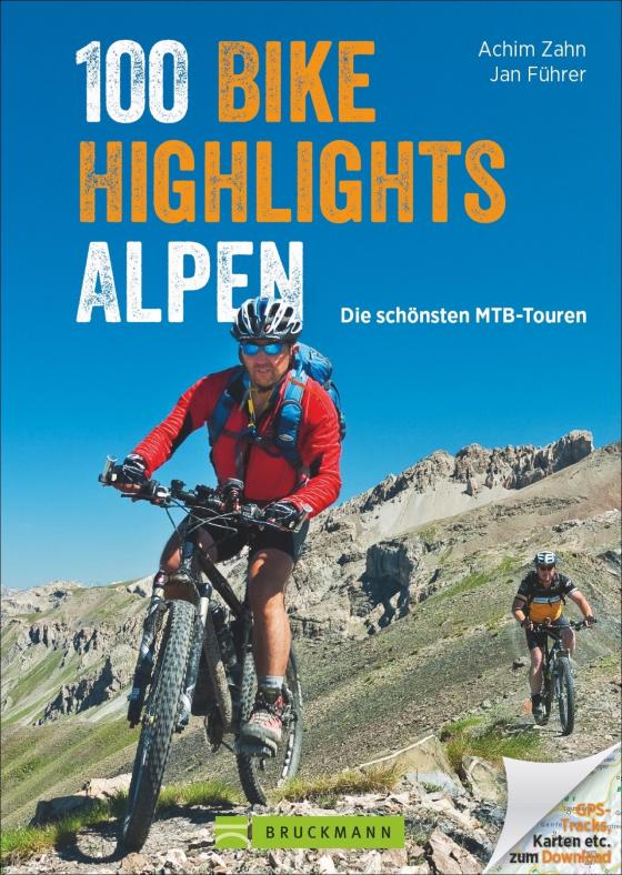Cover-Bild 100 Bike Highlights Alpen
