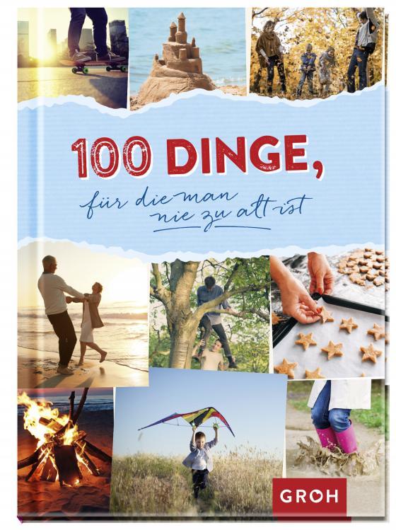 Cover-Bild 100 Dinge, für die man nie zu alt ist