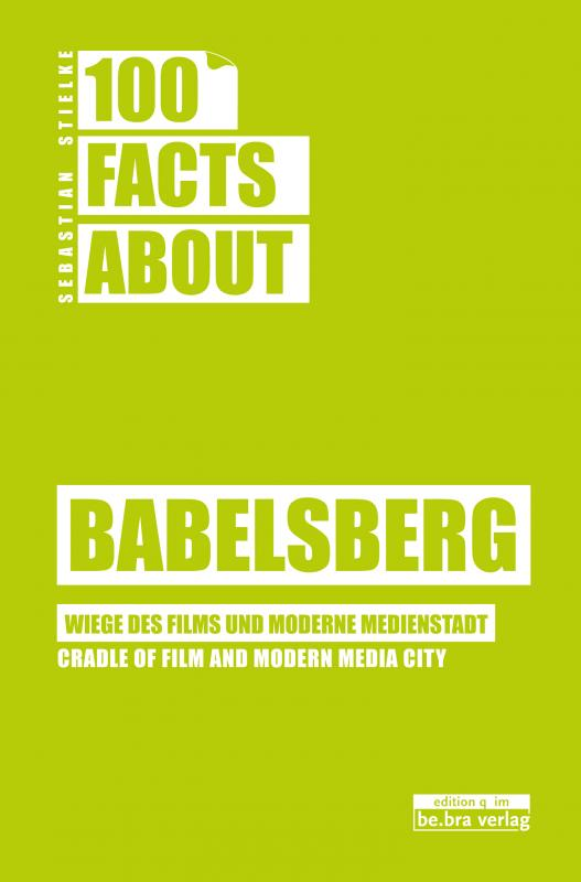 Cover-Bild 100 Facts about Babelsberg