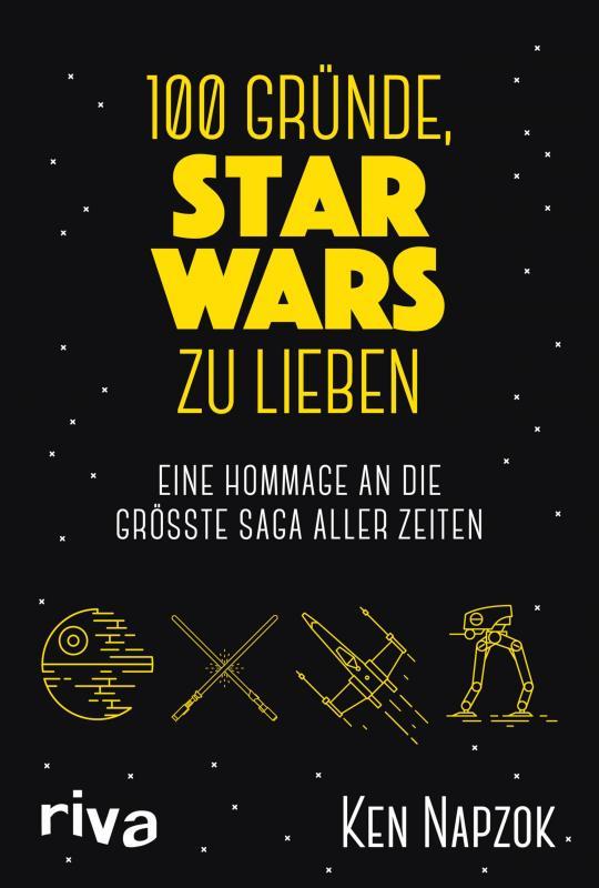 Cover-Bild 100 Gründe, Star Wars zu lieben