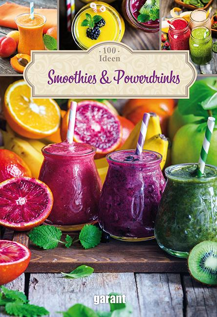 Cover-Bild 100 Ideen Smoothies & Powerdrinks