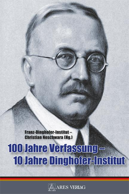 Cover-Bild 100 Jahre Verfassung - 10 Jahre Dinghofer-Institut
