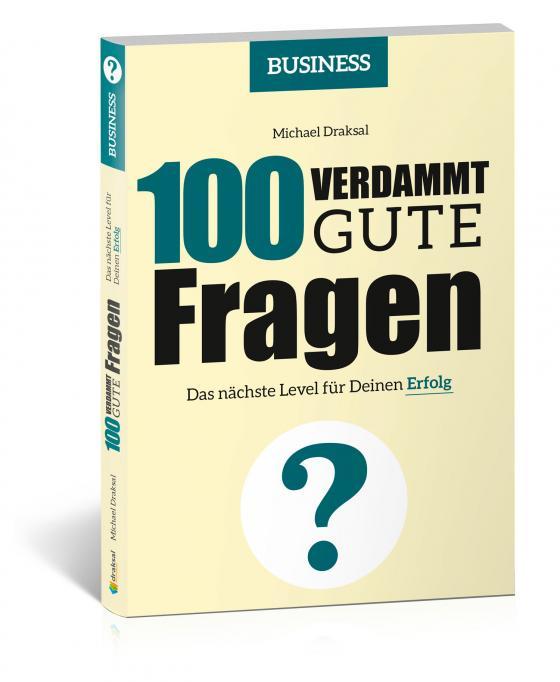 Cover-Bild 100 Verdammt gute Fragen – BUSINESS