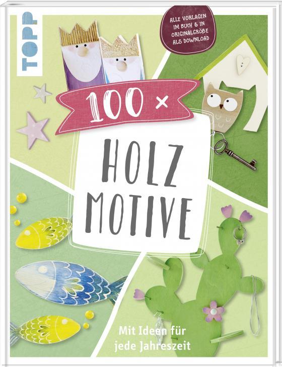 Cover-Bild 100 x Holzmotive
