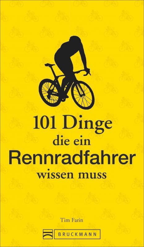 Cover-Bild 101 Dinge, die ein Rennradfahrer wissen muss
