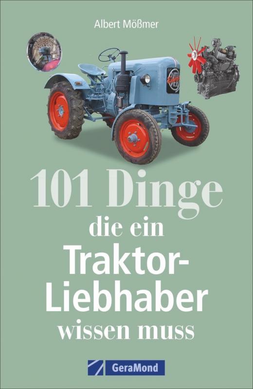 Cover-Bild 101 Dinge, die ein Traktor-Liebhaber wissen muss