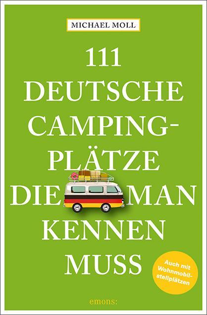 Cover-Bild 111 deutsche Campingplätze, die man kennen muss