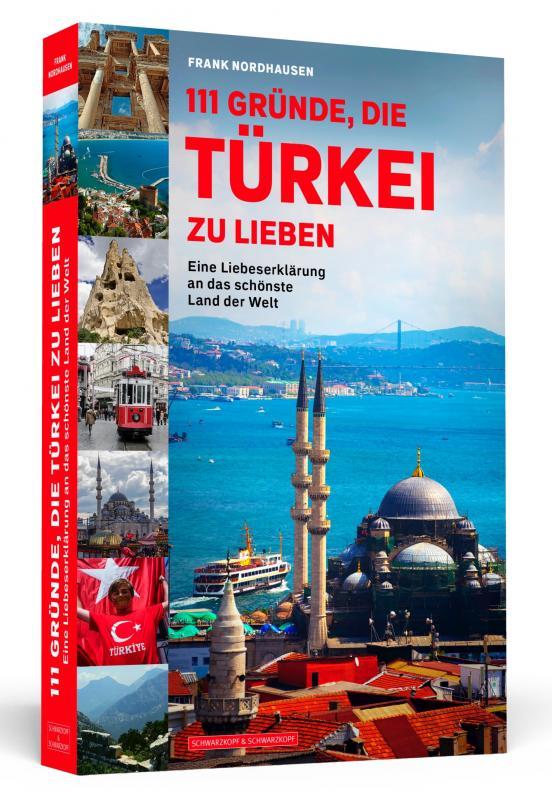 Cover-Bild 111 Gründe, die Türkei zu lieben