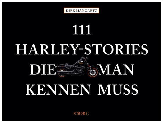 Cover-Bild 111 Harley-Stories, die man kennen muss