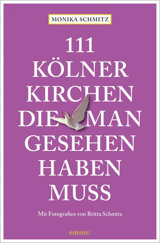 Cover-Bild 111 Kölner Kirchen, die man gesehen haben muss