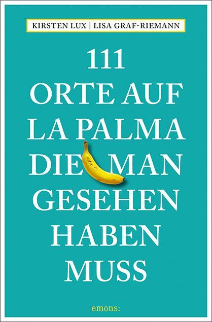 Cover-Bild 111 Orte auf La Palma, die man gesehen haben muss