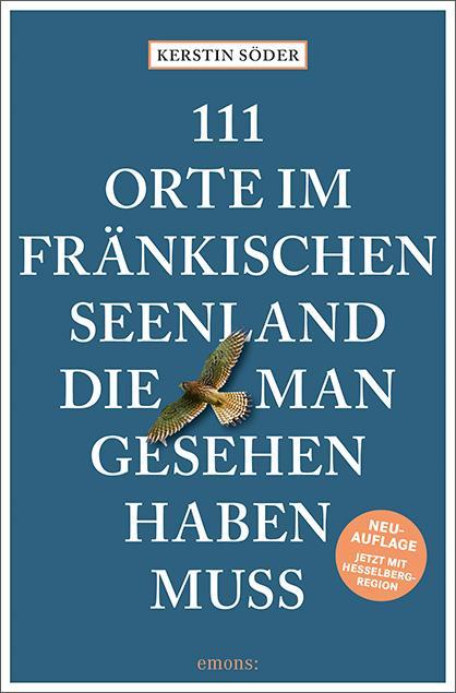 Cover-Bild 111 Orte im Fränkischen Seenland, die man gesehen haben muss