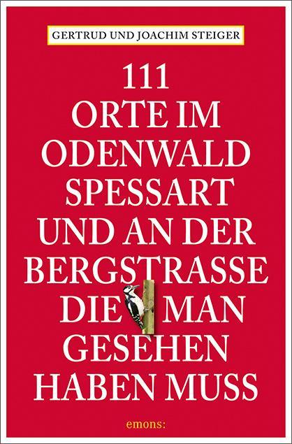Cover-Bild 111 Orte im Odenwald, Spessart und an der Bergstrasse, die man gesehen haben muss
