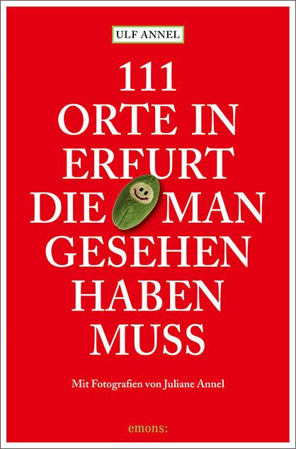 Cover-Bild 111 Orte in Erfurt die man gesehen haben muss