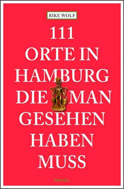 Cover-Bild 111 Orte in Hamburg die man gesehen haben muss