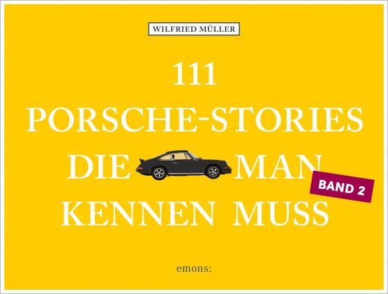 Cover-Bild 111 Porsche-Stories, die man kennen muss, Band 2