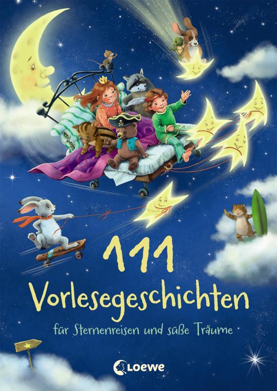 Cover-Bild 111 Vorlesegeschichten für Sternenreisen und süße Träume