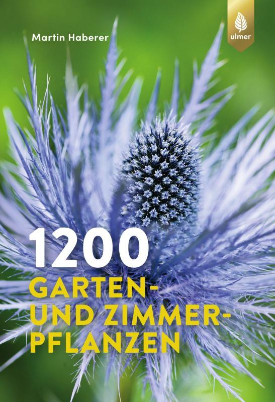 Cover-Bild 1200 Garten- und Zimmerpflanzen