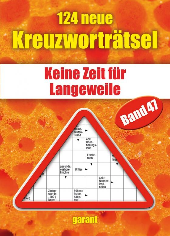 Cover-Bild 124 neue Kreuzworträtsel Band 47