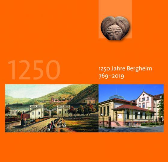 Cover-Bild 1250 Jahre Bergheim 769 - 2019