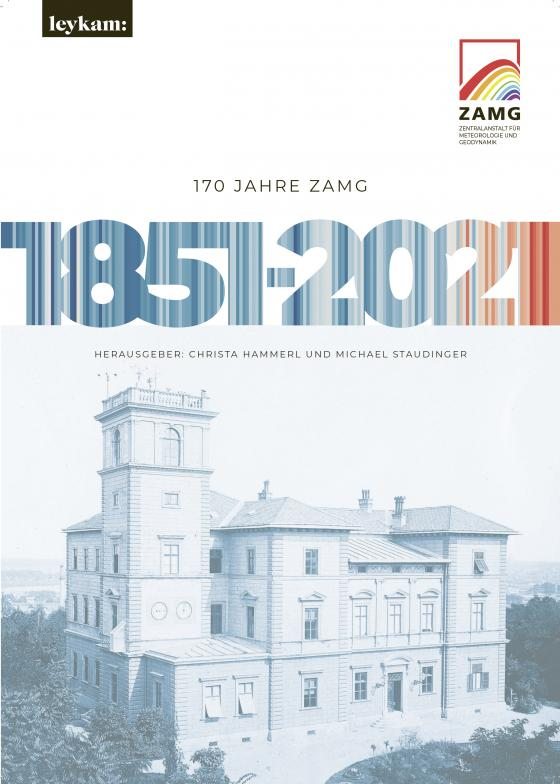 Cover-Bild 170 Jahre ZAMG 1851–2021