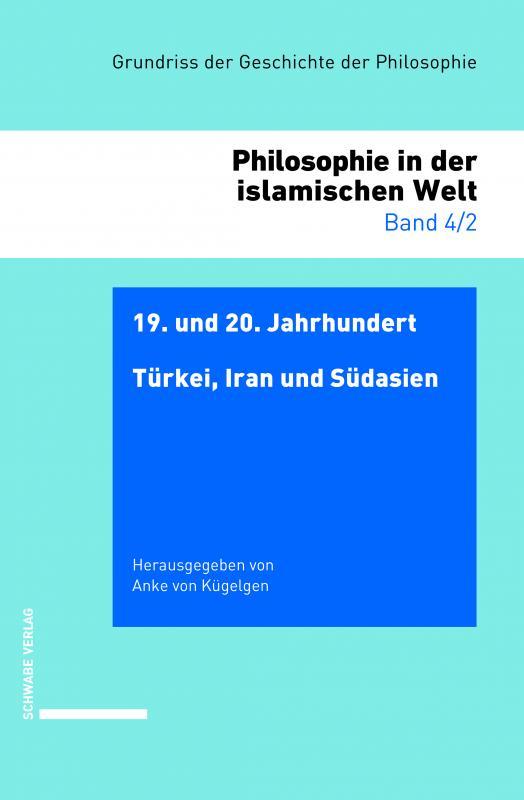 Cover-Bild 19. und 20. Jahrhundert: Türkei, Iran und Südasien