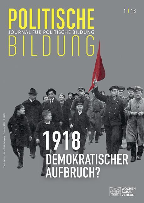 Cover-Bild 1918 - neue Weltordnung und demokratischer Aufbruch?