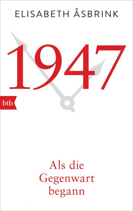Cover-Bild 1947. Als die Gegenwart begann