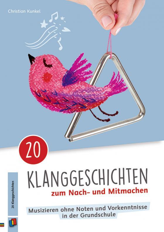 Cover-Bild 20 Klanggeschichten zum Nach– und Mitmachen