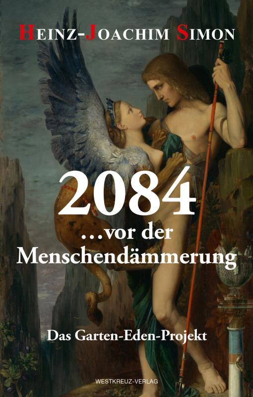 Cover-Bild 2084 … vor der Menschendämmerung