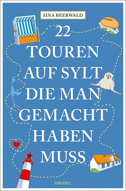 Cover-Bild 22 Touren auf Sylt, die man gemacht haben muss