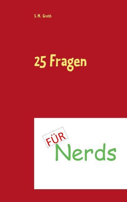 Cover-Bild 25 Fragen für Nerds