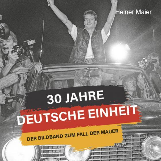 Cover-Bild 30 Jahre Deutsche Einheit