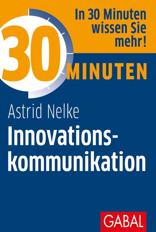 Cover-Bild 30 Minuten Innovationskommunikation