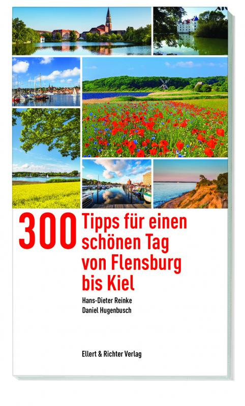 Cover-Bild 300 Tipps für einen schönen Tag von Flensburg bis Kiel