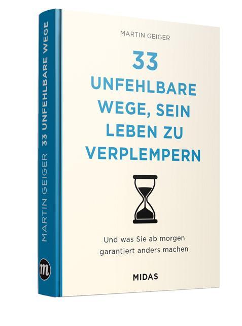 Cover-Bild 33 unfehlbare Wege, sein Leben zu verplempern