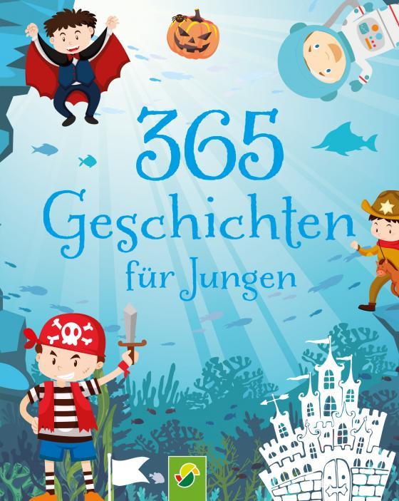 Cover-Bild 365 Geschichten für Jungen