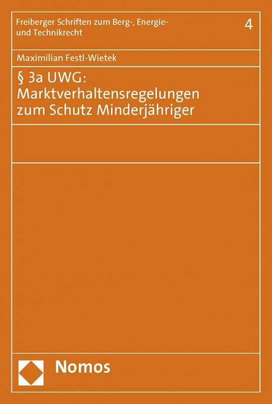 Cover-Bild § 3a UWG: Marktverhaltensregelungen zum Schutz Minderjähriger