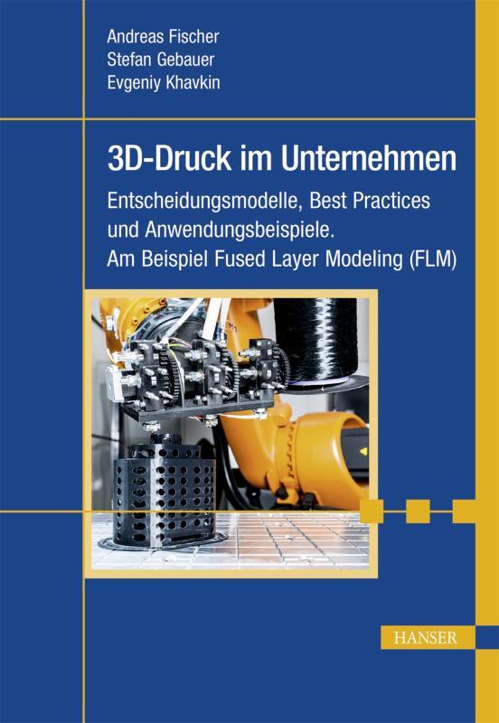Cover-Bild 3D-Druck im Unternehmen